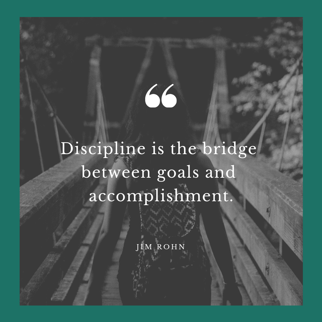 Jim Rohn quote about discipline, goals, and accomplishment.