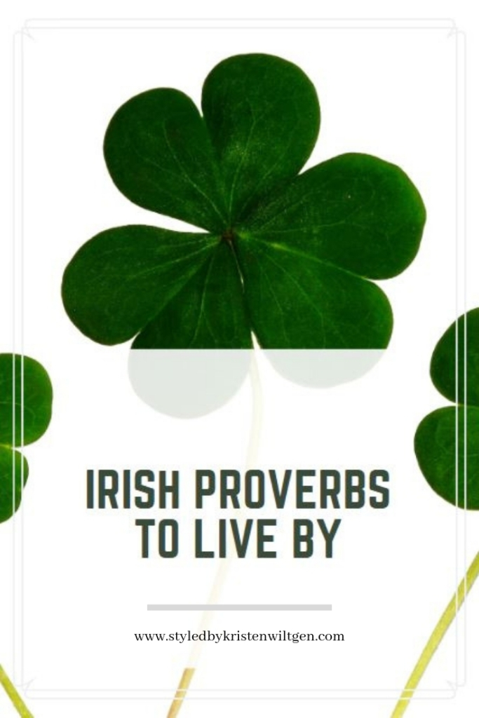Irish Proverbs and Blessings
