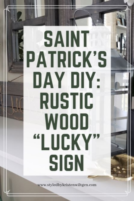 St Patrick's Day Lucky Wood Rustic Sign DIY