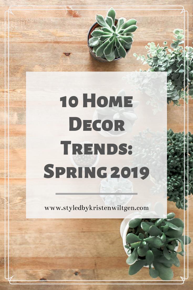 home decor trends, spring 2019